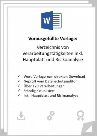 Vorausgefüllte Vrlage für ein Verzeichnis von Verarbeitungstätigkeiten in Word inkl. Risikoanalyse und Hauptblatt.