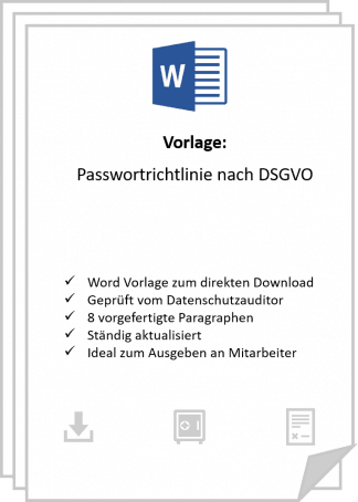 Eine Passwortrichtlinie nach DSGVo sollte 8 Paragraphen enthalten.